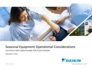 Seasonal Equipment Operational Considerations