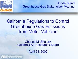 California Regulations to Control Greenhouse Gas Emissions  from Motor Vehicles