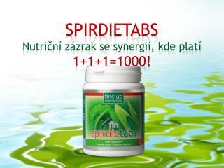 SPIRDIETABS Nutriční zázrak se synergií, kde platí  1+1+1=1000!