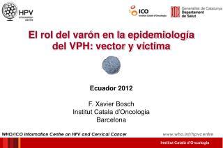 El rol del varón en la epidemiología del VPH: vector y víctima