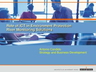 Role of ICT in Environment Protection River Monitoring Solutions