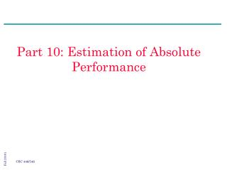 Part 10: Estimation of Absolute Performance