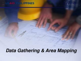 Data Gathering & Area Mapping