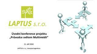 """Úvodní konference projektu """"Průvodce světem Multimédií"""""""
