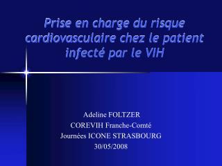 Prise en charge du risque cardiovasculaire chez le patient infecté par le VIH