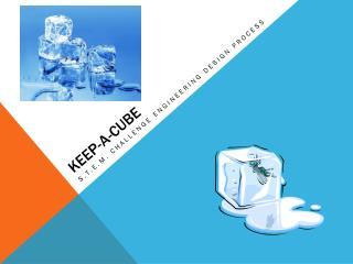 Keep-A-Cube
