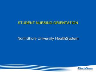 STUDENT NURSING ORIENTATION