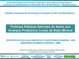 Auditório da Federação da Indústria do Estado da Bahia (FIEB Salvador/BA, 09 de outubro de 2012