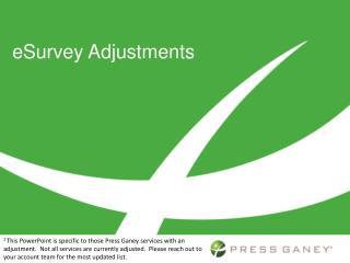 eSurvey Adjustments