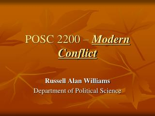 POSC 2200 �  Modern Conflict