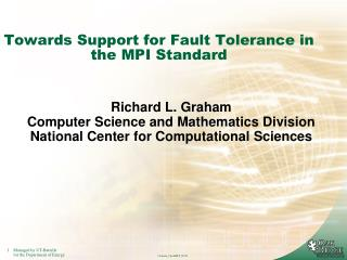 Towards Support for Fault Tolerance in the MPI Standard