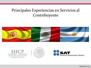 Principales Experiencias en Servicios al Contribuyente