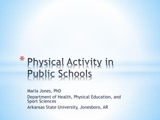 Physical Activity in Public Schools