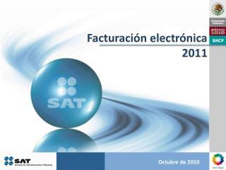 Facturaci�n electr�nica 2011