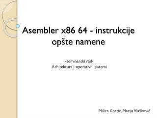 Asembler  x86 64 -  instrukcije  op š te namene