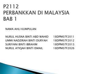 P2112 PERBANKKAN DI MALAYSIA BAB 1
