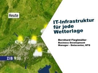 IT-Infrastruktur  für  jede  Wetterlage