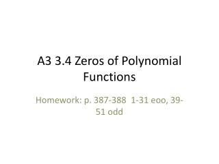 A 3 3.4 Zeros of Polynomial Functions