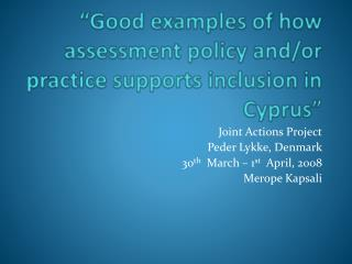 Good examples of how assessment policy and