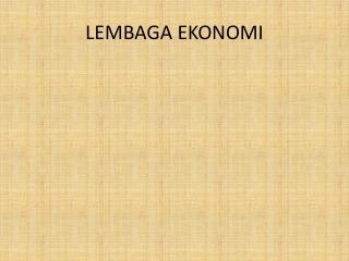 LEMBAGA EKONOMI