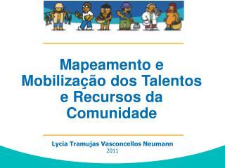Desenvolvimento  Comunitário baseado em Talentos e Recursos Locais  -  ABCD