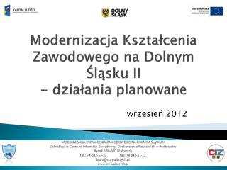 Modernizacja Kształcenia Zawodowego na Dolnym Śląsku II - działania planowane