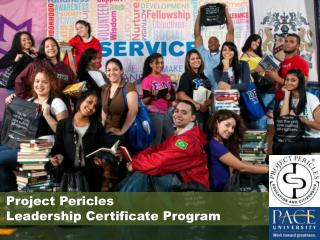 Project Pericles    Leadership Certificate Program
