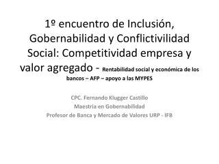 CPC. Fernando  Klugger  Castillo Maestr�a en Gobernabilidad
