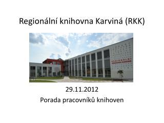 Regionální knihovna Karviná (RKK)