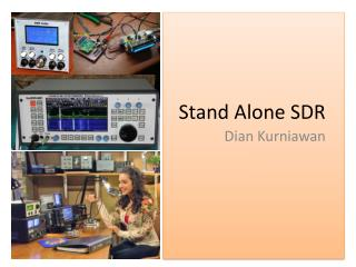 Stand Alone SDR