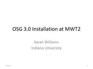 OSG 3.0 Installation at MWT2