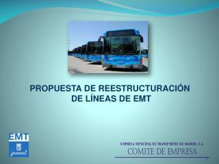 PROPUESTA DE  REESTRUCTURACIÓN  DE LÍNEAS DE EMT