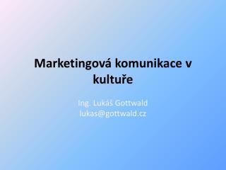 Marketingová komunikace v kultuře