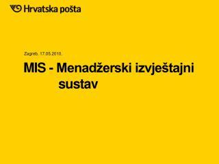 MIS - Menadžerski izvještajni     sustav