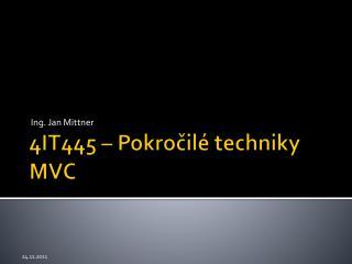 4IT445 – Pokročilé techniky MVC