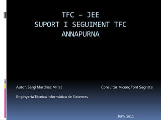 TFC – JEE SUPORT I SEGUIMENT TFC ANNAPURNA
