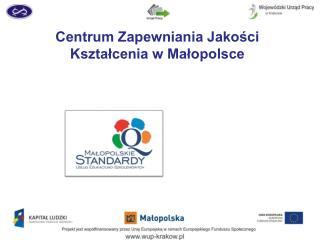 Centrum Zapewniania Jakości Kształcenia w Małopolsce