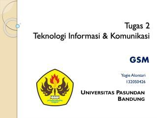 Tugas 2  Teknologi Informasi & Komunikasi