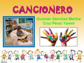 Guzmán Sánchez Martha Cruz  Pérez  Yareni
