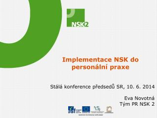 Implementace NSK do person�ln� praxe