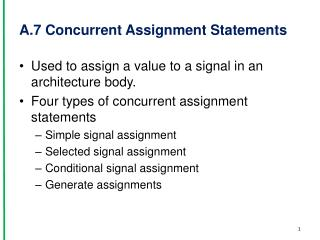 A.7 Concurrent Assignment Statements