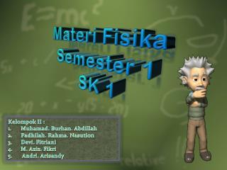 Materi Fisika  Semester  1 SK 1