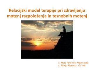 Relacijski model terapije pri zdravljenju motenj razpoloženja in tesnobnih motenj
