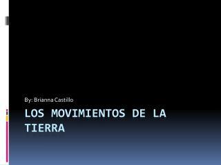 Los  movimientos  de la Tierra