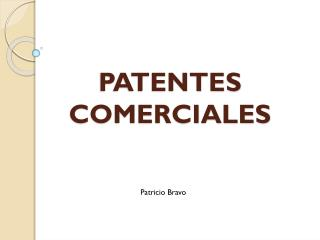 PATENTES COMERCIALES