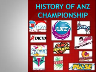 History of  anz championship