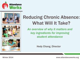 Reducing Chronic Absence: What Will It Take?