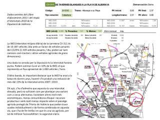Aquestes mesures són actuar sobre el disseny i la gestió del viari: Gestió  de la mobilitat: