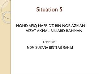 Situation 5