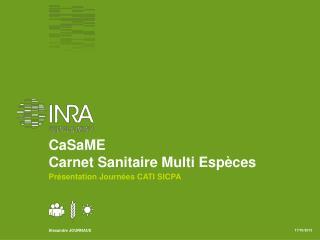 CaSaME Carnet Sanitaire Multi Espèces